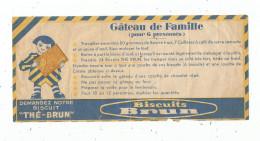 Publicité , Biscuits BRUN , Thé - Brun , Gâteau De Famille , 2 Scans , Numérotée : 61023 - Publicités