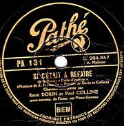 78 T. - 25 Cm - état  M -  René DORIN Et Paul COLLINE - SI C'ETAIT A REFAIRE - LA VISITE DU BEAU PAYS - 78 G - Dischi Per Fonografi