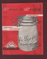 LE PARFAIT - Bocaux Pour Conserve - Livret De Recettes De 22 Pages . Des Années 1950/1960 - 5 Scannes - Pubblicitari