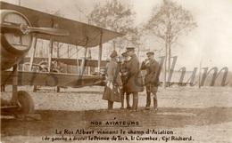 ROYALTY / Belgium / Belgique / Koning Albert I / Roi Albert I / Luitenant Henri Crombez / Capitain Richard / 1918 - Airmen, Fliers