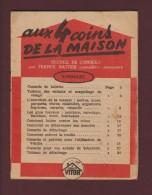 VITOR . Produits D'entretien - AUX 4 COINS DE LA MAISON - Recueil De Conseils - Livret  De 24 Pages  - 7 Scannes - Pubblicitari