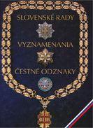 Slovak Council, Decorations And Badges Of Honor,119 Pages Sur DVD,Inhalt Slowakisch,Deutsch, Englisch Senden Auf Anfrage - Cataloghi