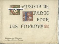 PARTITION PIANO GF CHANSONS ENFANTS DE FRANCE LIMOUSIN 1916 ROPARTZ SELVA ROUDANEZ PUY DES ECHELLES BOURRÉE NOËL - Musica Popolare