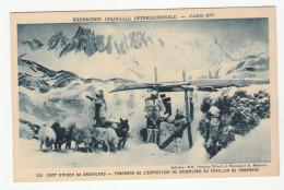 *b* - PARIS 1931 - Exposition Coloniale Internationale - Camp D'hiver Au Groenland (au Pavillon Du Danemark) - Chiens - Tentoonstellingen