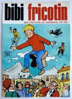 BIBI ET FRICOTIN 119 - AU CARNAVAL DE RIO -  LACROIX EDITION ORIGINALE 1986 (2) - Bibi Fricotin