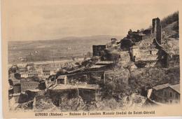 (69) GIVORS . Ruines De L'ancien Manoir Féodal De Saint Gérald - Givors
