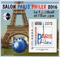 CNEP N° 72 De 2016 - Bloc Autoadhésif ( ___ A ) - Salon Philex à Paris - Foot Ball Et L´Europe - CNEP