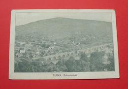 Turka - 1909 - Ukraine --- Ukraina --- 205 - Ukraine