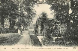 CHATEAU DE CHANTILLY LE HAMEAU LE MOULIN - Chantilly