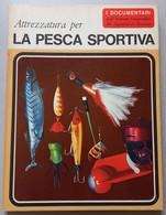 I DOCUMENTARI DE AGOSTINI-  PESCA SPORTIVA  ( CART 72) - Hunting & Fishing
