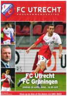 Programme Football 2007 2008 : FC Utrecht V FC Groningen (Holland) - Boeken