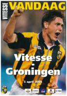 Programme Football 2002 2003 : Vitesse Arnhem V FC Groningen (Holland) - Boeken