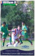 Programme Football 2001 2002 : Willem II V FC Groningen (Holland) - Boeken