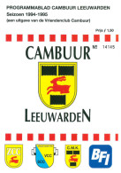 Programme Football 1994 1995 : Cambuur Leeuwarden V FC Groningen (Holland) FRIENDLY - Boeken