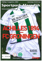 Programme Football 2002 2003 : Achilles 94 Assen V FC Groningen (Holland) FRIENDLY - Boeken