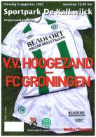 Programme Football 2002 2003 : Hoogezand V FC Groningen (Holland) FRIENDLY - Boeken