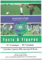 Team Sheet Football 2005 2006 : Veendam V FC Groningen (Holland) FRIENDLY In Euroborg - Boeken