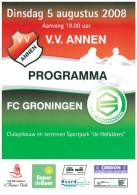 Programme Football 2008 2009 : Annen V FC Groningen (Holland) FRIENDLY Annen Editie - Boeken