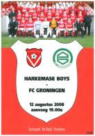 Programme Football 2008 2009 : Harkemase Boys V FC Groningen (Holland) FRIENDLY Harkema Editie - Boeken