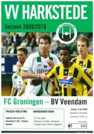 Programme Football 2009 2010 : Veendam V FC Groningen (Holland) FRIENDLY Bij Harkstede - Boeken