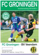 Programme Football 2010 2011 : Veendam V FC Groningen (Holland) FRIENDLY In Sappemeer - Boeken