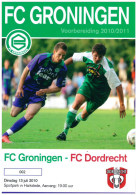 Programme Football 2010 2011 : Dordrecht 90 V FC Groningen (Holland) FRIENDLY Bij Harkstede - Boeken