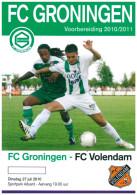 Programme Football 2010 2011 : Volendam V FC Groningen (Holland) FRIENDLY Bij Aduard - Boeken