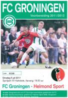 Programme Football 2011 2012 : Helmond Sport V FC Groningen (Holland) FRIENDLY In Harkstede - Boeken