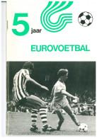 Programme Football 1981 Youth Tournament: FC Groningen, Chelsea London, Benfica, Fortuna Dusseldforf, PSV Eindhoven, - Boeken