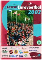 Programme Football 2002 Youth Tournament: FC Groningen, Newcastle United, Japan, Anderlecht, Ajax Amsterdam, - Boeken