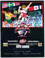 Programme Football 2006 Youth Tournament Dallas Dr Pepper Cup USA : FC Groningen, Blackburn Rovers, Manchester - Boeken