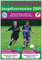 Programme Football 2009 Youth Tournament: FC Groningen, AZ Alkmaar, Vitesse Arnhem AGOVV Apeldoorn, Utrecht, Twente - Boeken