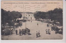 (69) VILLEFRANCHE SUR SAONE .Place Claude Bernard . Foire  Aux Chevaux (Animée) - Villefranche-sur-Saone