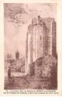 Moret-sur-Loing - Donjon Du Château De Moret-en-Gatinois - Moret Sur Loing