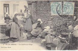 17 - ILE D´OLERON - La Lessive Au Village - Voyagée 1905 - BE - Ile D'Oléron