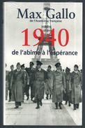 LIVRE - MAX GALLO : 1940  De L'abîme à L'espérance - Guerre 1939-45