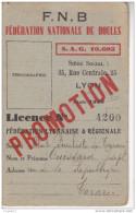 Au Plus Rapide Licence Boule Lyonnaise Tarare Très Bon état - Sports