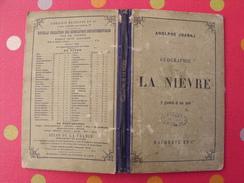 Géographie Du Département De La Nièvre. Joanne. Hachette. 1880. Gravures + Carte Dépliable - 1801-1900