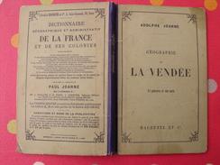 Géographie Du Département De La Vendée. Joanne. Hachette. 1891. Gravures + Carte Dépliable - Books, Magazines, Comics