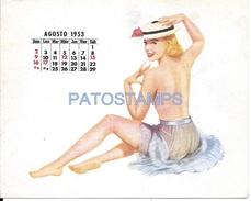 62652 ART ARTE WOMAN SENSUAL WITH A HAT CALENDARY AGOSTO AUGUST YEAR 1953 CARD NO POSTAL POSTCARD - Illustratoren & Fotografen