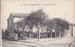 CARTE POSTALE   ISSY Les MOULINEAUX 92   Place Des Tilleuls - Issy Les Moulineaux