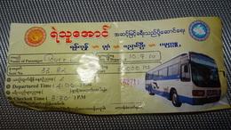 Bus Ticket From MYANMAR / BIRMA (Bagan - Yangoon) - Bus Fahrkarte Year 2010 - Transportation