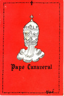 - SINE - Carte Postale. Humour - Pape Canaveral - - Sine