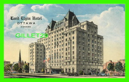 OTTAWA, ONTARIO - LORD ELGIN HOTEL - ANIMATED - LITHO-ART SERIES - - Ottawa