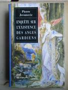 Enquête Sur L'existence Des Anges Gardiens (Pierre Jovanovic) éditions France Loisirs De 1994 - Livres, BD, Revues