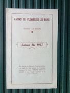 1957 Programme Du Théâtre Du CASINO DE PLOMBIERES-LES-BAINS 88 - Programma's
