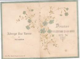 MENU ' ALBERGO BUE ROSSO E VENEZIA PRANZO VOLONTARI DI UN ANNO 1873-1874  DUE SCANNER  2 0882- 26334-333 - Menú