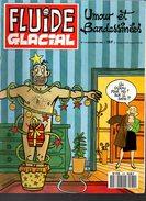 Fluide Glacial N°174 Gaudelette - Leandri - Moerell - Tronchet - Thiriet - Binet - Gotlib - Tha/Bigart - Frémion/Lamorth - Fluide Glacial