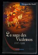 Livre: La Saga Des Vicdessos 1117-1209 Par Marguerite Vivoli (16-2776) - Histoire