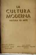 LA CULTURA MODERNA NATURA E ARTE N. 3 1939 (SIENA, TORTURA, BAGNI DI LUCCA, GRADARA, FANO. SISTO V, VITTORIALE, NIZZA) - Arte, Design, Decorazione